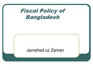 Fiscal Policy of Bangladesh