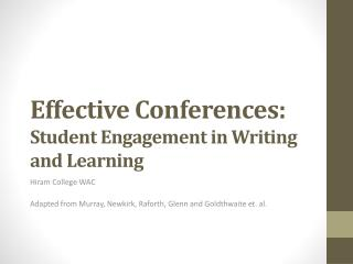 Effective Conferences:   Student Engagement in Writing and Learning