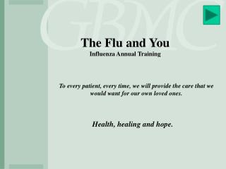 The Flu and You Influenza Annual  Training