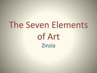 The Seven  E lements of Art