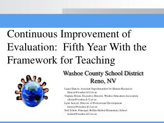 Continuous Improvement of Evaluation:  Fifth Year With the Framework for Teaching