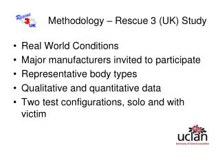 Methodology – Rescue 3 (UK) Study