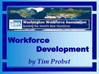 Workforce Development by Tim Probst
