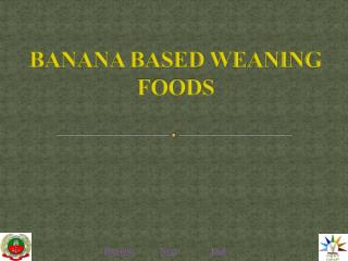 BANANA BASED WEANING FOODS