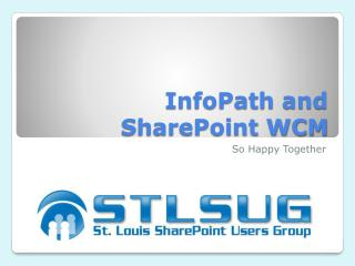 InfoPath and SharePoint WCM