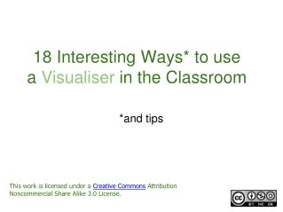 18 Interesting Ways* to use a  Visualiser  in the Classroom