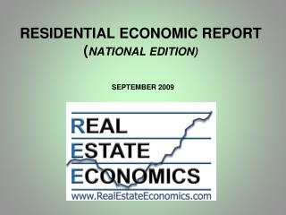 RESIDENTIAL ECONOMIC REPORT  ( NATIONAL EDITION)