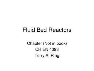 Fluid Bed Reactors