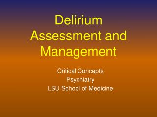 Delirium Assessment and Management