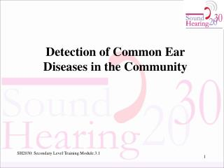 Detection of Common Ear Diseases in the Community