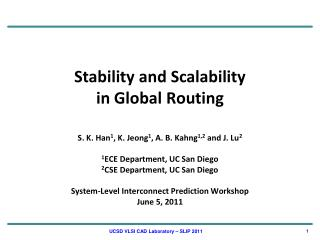 Stability and Scalability  in Global Routing