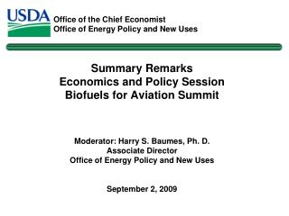 Summary Remarks Economics and Policy Session Biofuels for Aviation Summit