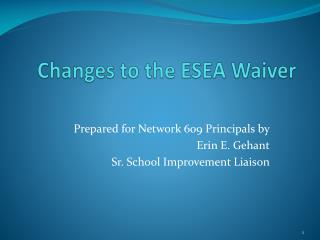 Changes to the ESEA Waiver