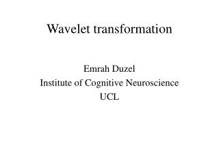 Wavelet transformation