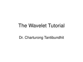 The Wavelet Tutorial