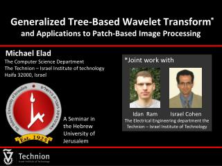 Generalized Tree-Based Wavelet Transform  and Applications to Patch-Based Image Processing