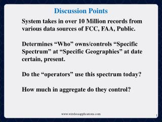 System takes in over 10 Million records from various data sources of FCC, FAA, Public.