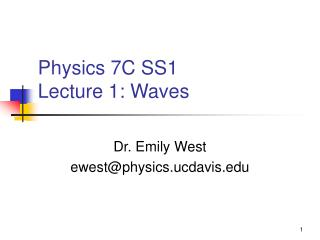 Physics 7C SS1 Lecture 1: Waves