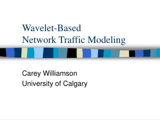 Wavelet-Based Network Traffic Modeling