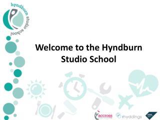 Welcome to the Hyndburn Studio School
