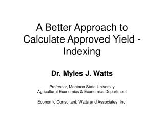 A Better Approach to Calculate Approved Yield -  Indexing
