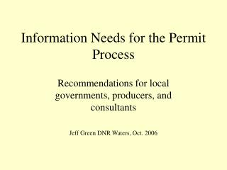 Information Needs for the Permit Process