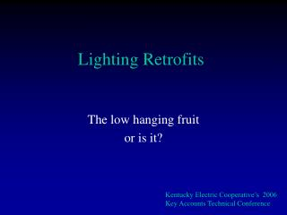 Lighting Retrofits