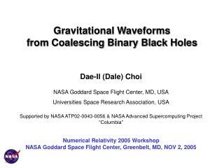 Gravitational Waveforms                   from Coalescing Binary Black Holes