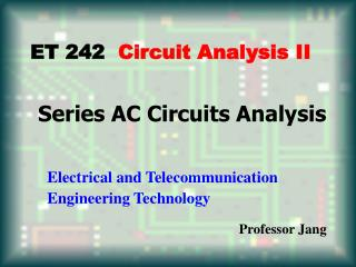 Series AC Circuits Analysis