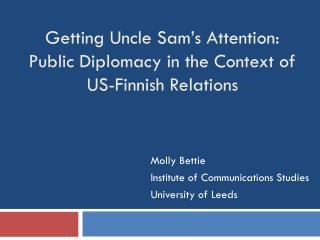 Getting Uncle Sam's Attention: Public Diplomacy in the Context of US-Finnish Relations