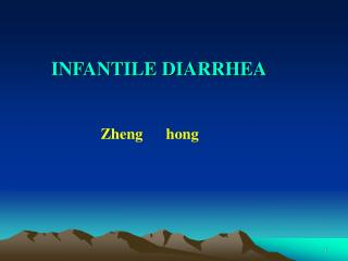 INFANTILE DIARRHEA