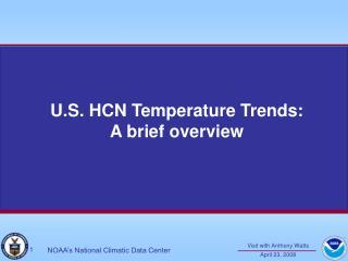 U.S. HCN Temperature Trends: A brief overview