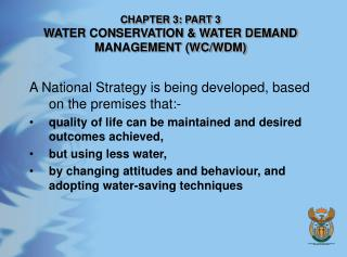 CHAPTER 3: PART 3 WATER CONSERVATION & WATER DEMAND MANAGEMENT (WC/WDM)