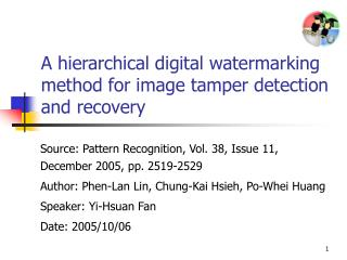 A hierarchical digital watermarking method for image tamper detection and recovery