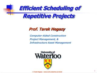 Efficient Scheduling of  Repetitive Projects
