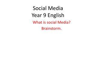 Social Media Year 9 English