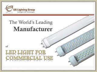 LED  Light for  Commercial  Use