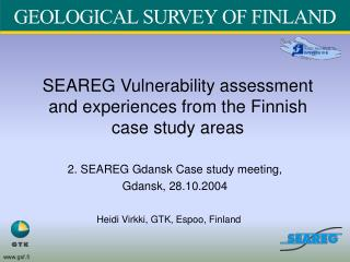 SEAREG Vulnerability assessment and experiences from the Finnish case study areas
