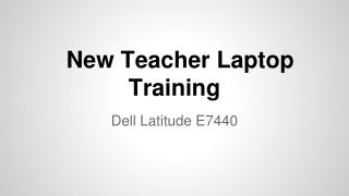 New Teacher Laptop Training