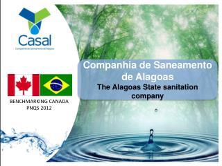 Companhia  de  Saneamento  de  Alagoas The  Alagoas  State sanitation company