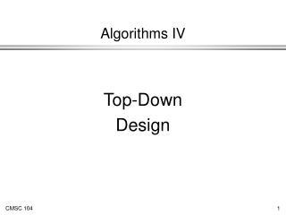 Algorithms IV