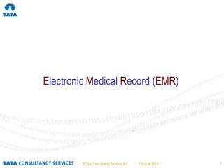 E lectronic  M edical  R ecord ( EMR )