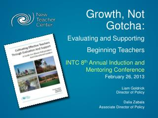 Growth, Not Gotcha:  Evaluating  and Supporting Beginning Teachers