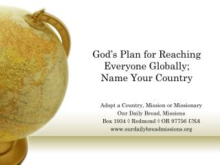 God's Plan for Reaching Everyone Globally; Name Your Country