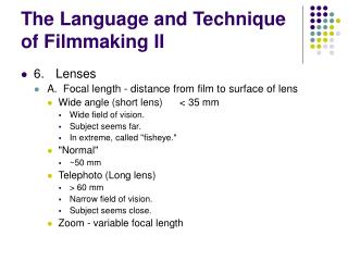 The Language and Technique of Filmmaking II