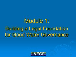 Module 1: Building a Legal Foundation for Good Water Governance