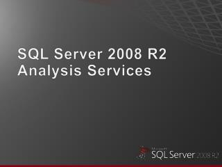 SQL Server 2008 R2 Analysis Services