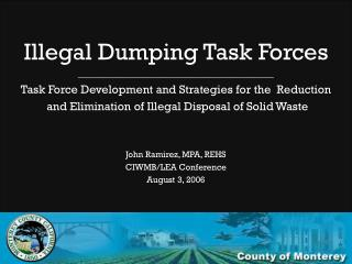 Illegal Dumping Task Forces ________________________________________