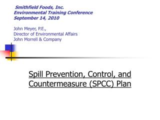 Spill Prevention, Control, and Countermeasure (SPCC) Plan
