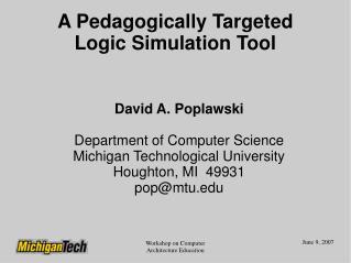 A Pedagogically Targeted Logic Simulation Tool